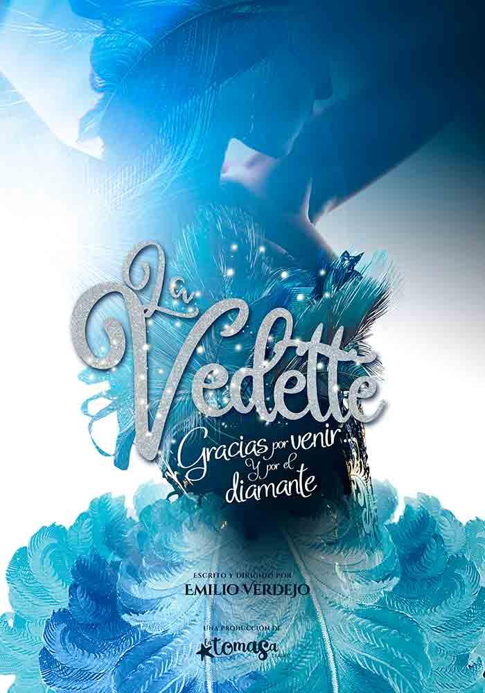 La Vedette, gracias por venir… y por el diamante